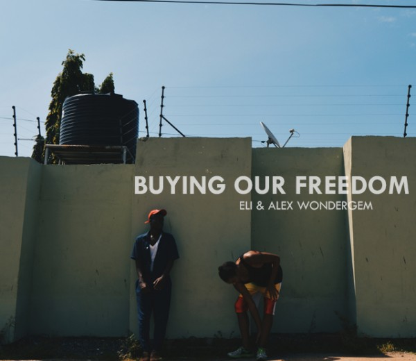 Buying Our Freedom (ELi & Alex Wondergem)