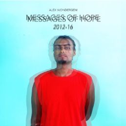 Messages of Hope (2012-2016)