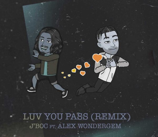 LUV U PASS [REMIX] feat. Alex Wondergem