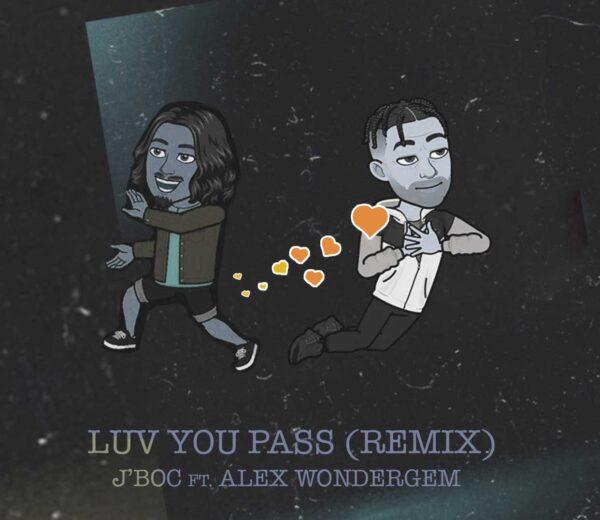 LUV U PASS [REMIX] feat. Alex Wondergem